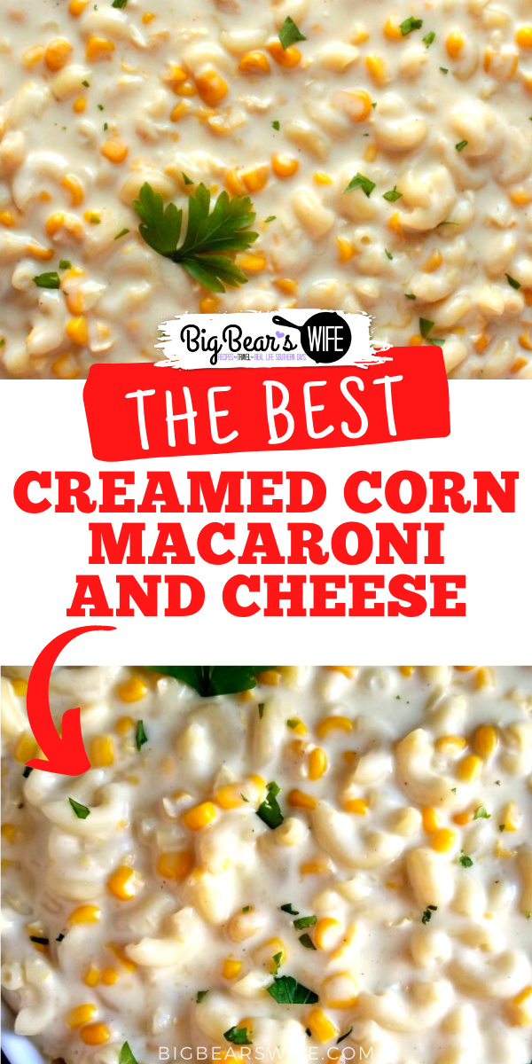 Heavenly white cheddar mac and cheese and tasty creamed corn come together perfectly in this easy to whip up Creamed Corn Macaroni and Cheese! via @bigbearswife