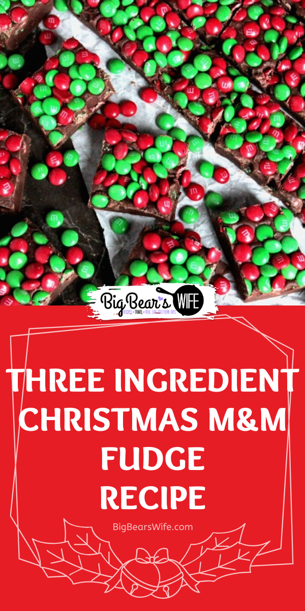 Three Ingredient Christmas M&M Fudge - Pack up a few trays of this Three Ingredient Christmas M&M Fudge into cute little Christmas tins and hand them out to friends and family this holiday season! This fudge is so simple to make that you'll want to make it for every holiday!