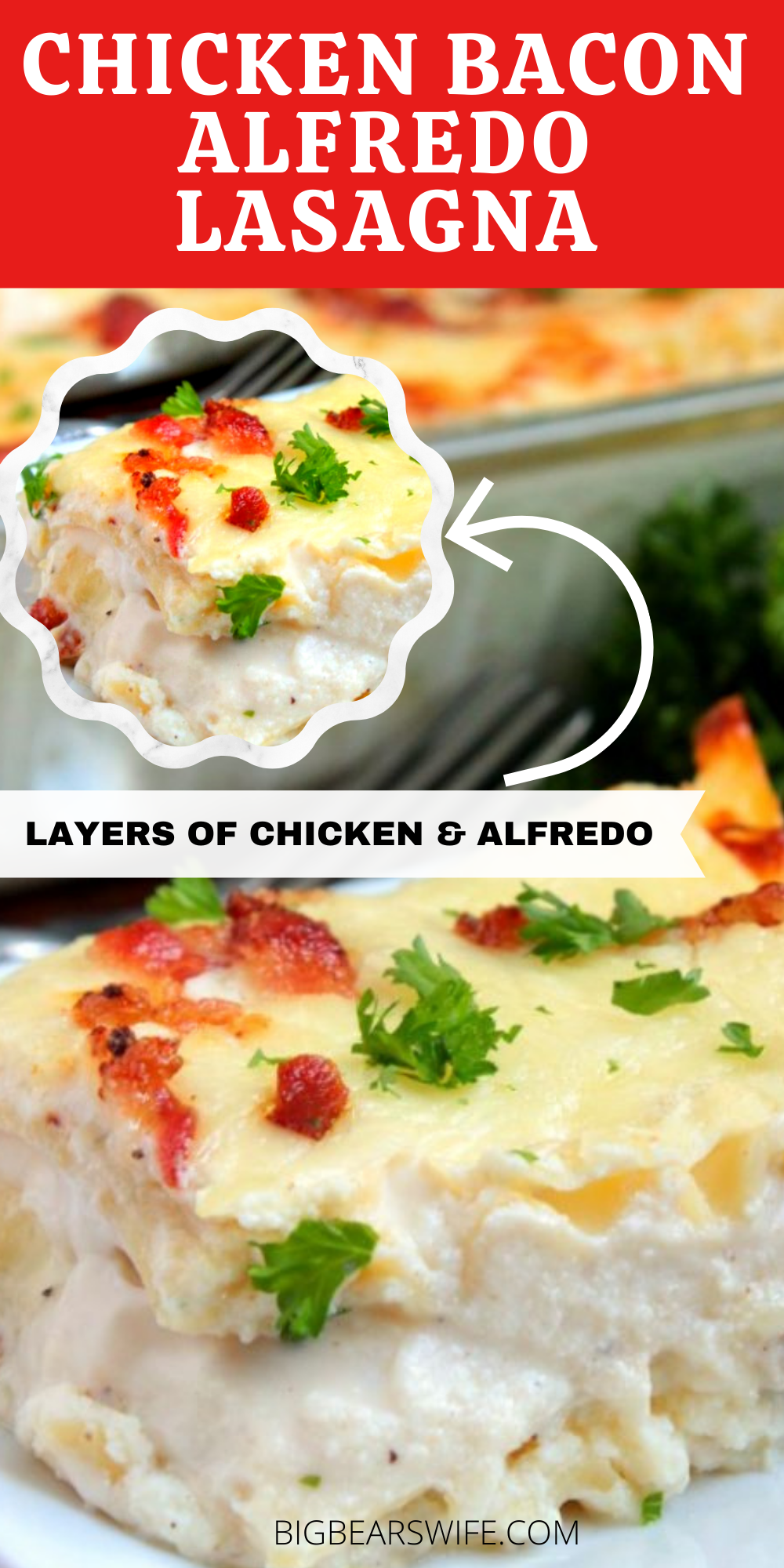 A new take on homemade Lasagna! Chicken Bacon Alfredo Lasagna is layered with seasoned chicken, bacon, Alfredo, Mozzarella cheese and lasagna noodles.