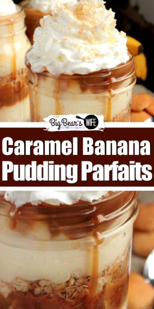Caramel Banana Pudding Parfaits - Layers of cookies, homemade banana pudding, fresh banana slices and caramel sauce make up these delicious Caramel Banana Pudding Parfaits!