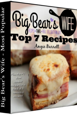 Big Bear's Wife 7 Top Recipes E-book