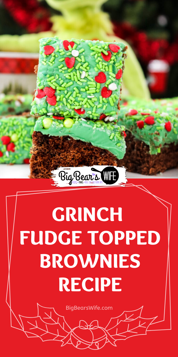 Grinch Fudge Topped Brownies - Grinch Fudge Topped Brownies are fudge brownies that celebrate everyone's favorite Christmas villain. These brownies are topped with a green fudge with fun Grinch sprinkles!