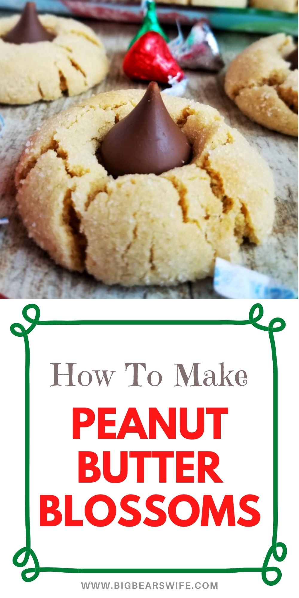Sweet Peanut Butter cookies rolled in sugar and then baked to perfection! As soon as they come out of the oven, press a chocolate kiss down into the center to make the best Peanut Butter Blossoms! via @bigbearswife