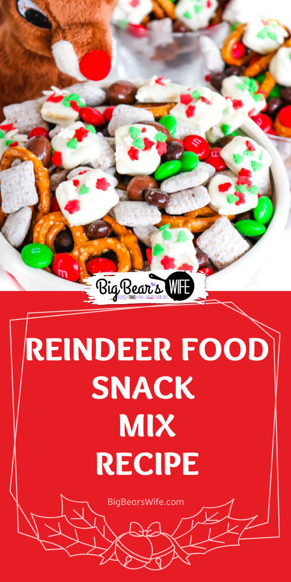 Reindeer Food Snack Mix - Reindeer Food Snack Mix is a festive trail mix with sweet and salty treats mixed together with homemade Reindeer Food bites!  via @bigbearswife