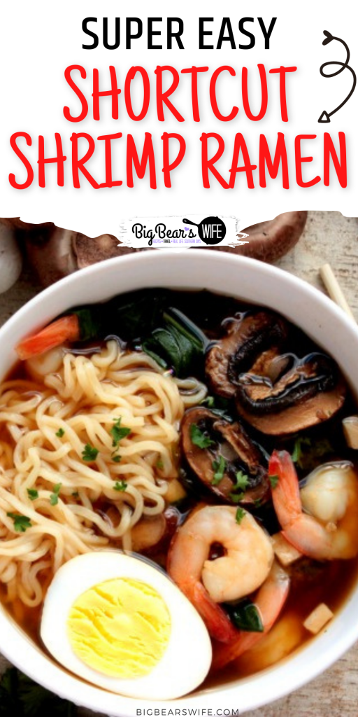 This Shortcut Shrimp Ramen is my favorite way to recreate ramen at home! The flavor is so good and inabout 30 minutes you'll have delicious ramen.