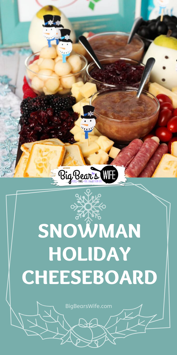 Snowman Holiday Cheeseboard with Vanilla Pear Butter - Perfect for Christmas or anytime during the winter, this Holiday Cheeseboard has got a little snowman theme and it's filled with tons of tasty treats to keep all of your party guests happy!