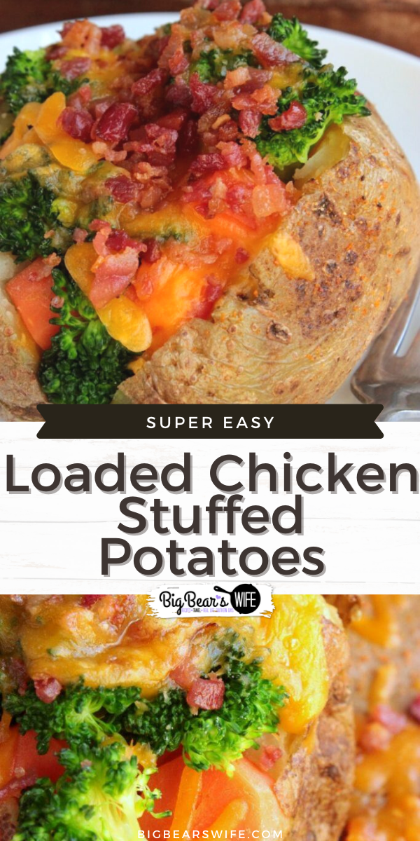 Ready for a dinner that can be ready in about 45 minutes or less? You can stuff theseLoaded Chicken Stuffed Potatoes with any veggies you want!!! via @bigbearswife