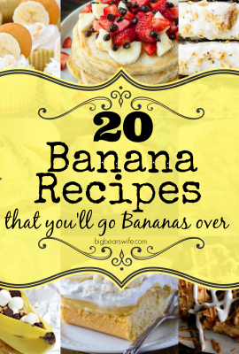 20 Banana Recipes that you'll go Bananas over
