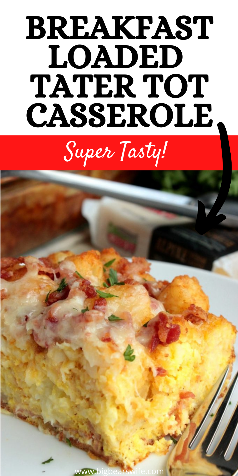 Make this Breakfast Tater Tot Casserole ahead of time and then reheat it for breakfast or brunch! This is great for breakfast, brunch or even dinner! via @bigbearswife