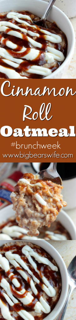 Cinnamon Roll Oatmeal - Ready to have cinnamon rolls in the morning but lacking time to make them? Cinnamon Roll Oatmeal is exactly what you need! #burnchweek