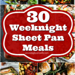 30 Weeknight Sheet Pan Meals