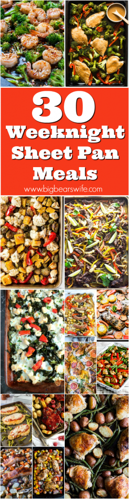 Looking for some easy meals to make during the week? This list has 30 amazing Weeknight Sheet Pan Meals and recipes ready to hit your dinner table!