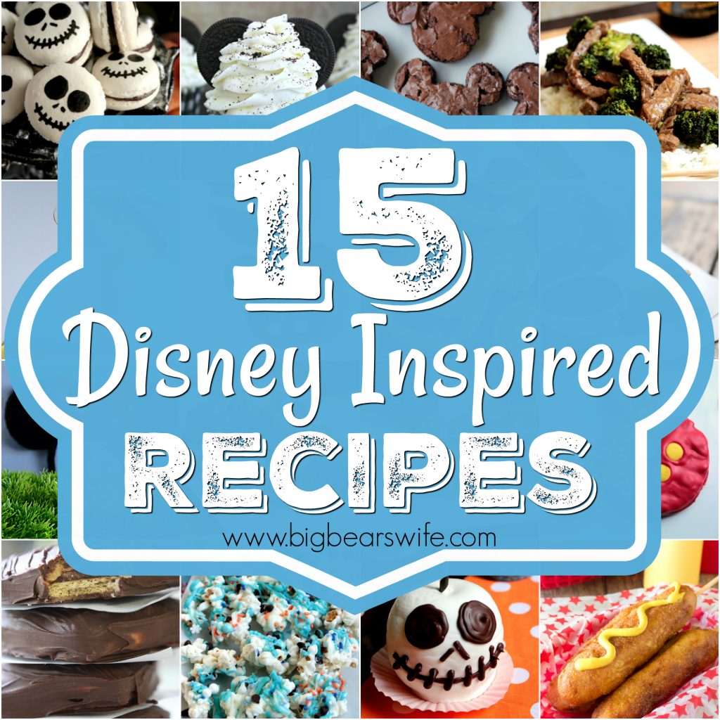 15 Disney Inspired Recipes - Is Disney World or Disneyland one of your favorite places? Love the food there? Now you can make some tasty Disney inspired recipes right in your own kitchen.