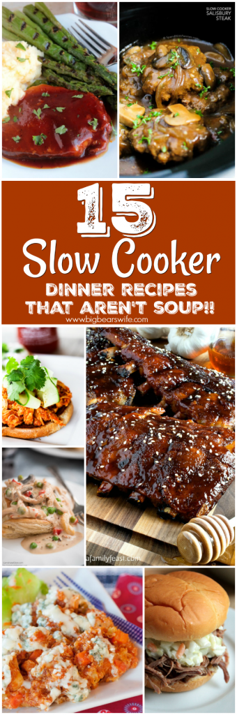15 Slow Cooker Dinner Recipes that aren't soup! - You're tired from work and the kids are yelling about being hungry! It's time to have dinner ready when you get home by using your slow cooker this week! I've got 15 Slow Cooker Dinner Recipes for you that aren't soup!