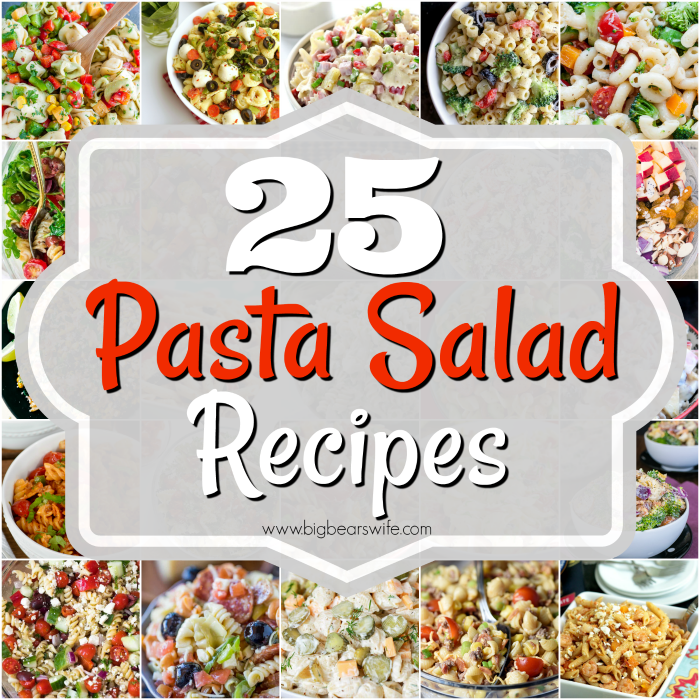 25 Summer Pasta Salads - What's one of the number one side dishes that everyone brings to cookouts in the summer? Pasta Salad! If you're tired of the same ol' pasta salad at every cookout, here are 25 Summer Pasta Salads that your cookout guests will fall in love with!