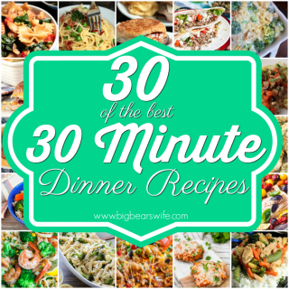 30 of the Best 30 Minute Dinner Recipes - You've got 30 minutes to get dinner on the table! Put that take out menu down! These recipes can help you get dinner ready and on the plate in 30 minutes or less!