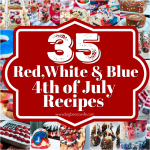 35 Red White and Blue 4th of July Recipes