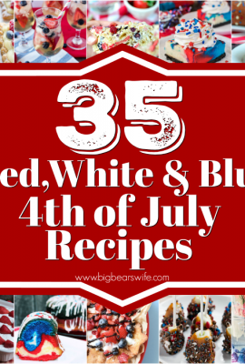 35 Red White and Blue 4th of July Recipes - The 4th of July is almost here! Looking for lots of Red, White and Blue recipes for your cookout? No worries! I've got 35 Red White and Blue 4th of July Recipes for you that will shine this 4th of July!