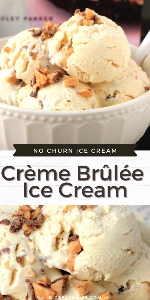 No Churn Crème Brûlée Ice Cream