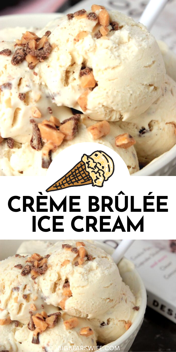 Just imagine the perfection of the perfect Crème Brûlée combined with the creaminess of easy homemade no churn ice cream and you've found your way into dessert paradise with this No Churn Crème Brûlée Ice Cream ! via @bigbearswife