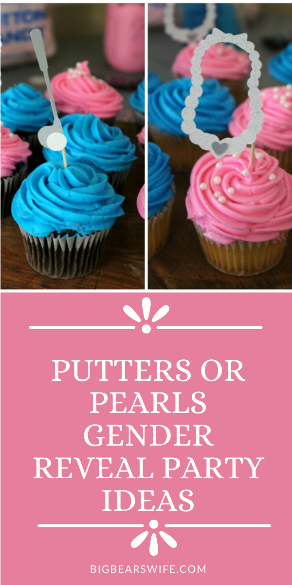 Looking for the most adorable way to announce your little one's gender to the world? We had a Putters or Pearls Gender Reveal Party for our reveal day and I can't wait to show you the details! via @bigbearswife