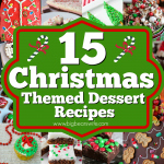 15 Christmas Themed Dessert Recipes