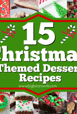15 Christmas Themed Dessert Recipes - You won't find any fancy Christmas cookies here but you will find15 Christmas Themed Dessert Recipes that are packed with holiday cheer!