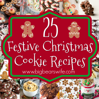 Get into the festive Holiday Spirit with25 Festive Christmas Cookie Recipes perfect for dessert or gift giving!