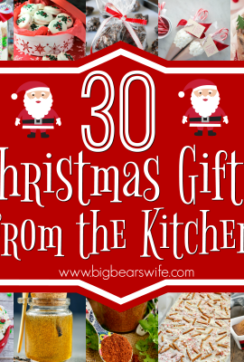 30 Christmas Gifts from the Kitchen