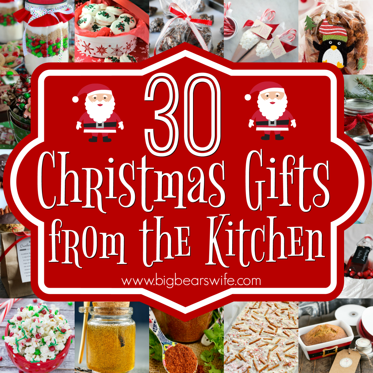 30 christmas gifts from the kitchen big bear 39 s wife