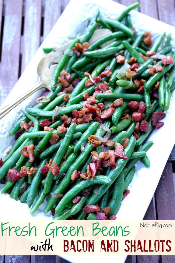 Fresh Green Beans with Bacon and Shallots from Noble Pig