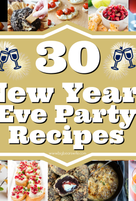 30 New Years Eve Party Recipes - Savory Ideas, Sweets and Cocktails to ring in the New Year