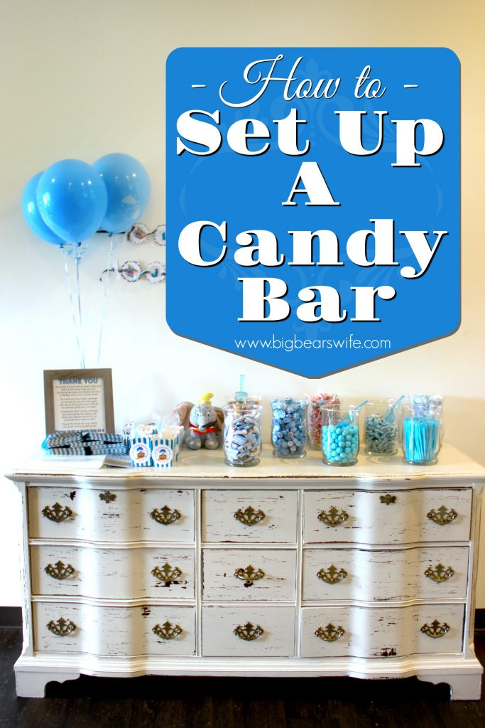 Super How To Set Up A Candy Bar For Party Favors Big Bears Wife Home Interior And Landscaping Eliaenasavecom
