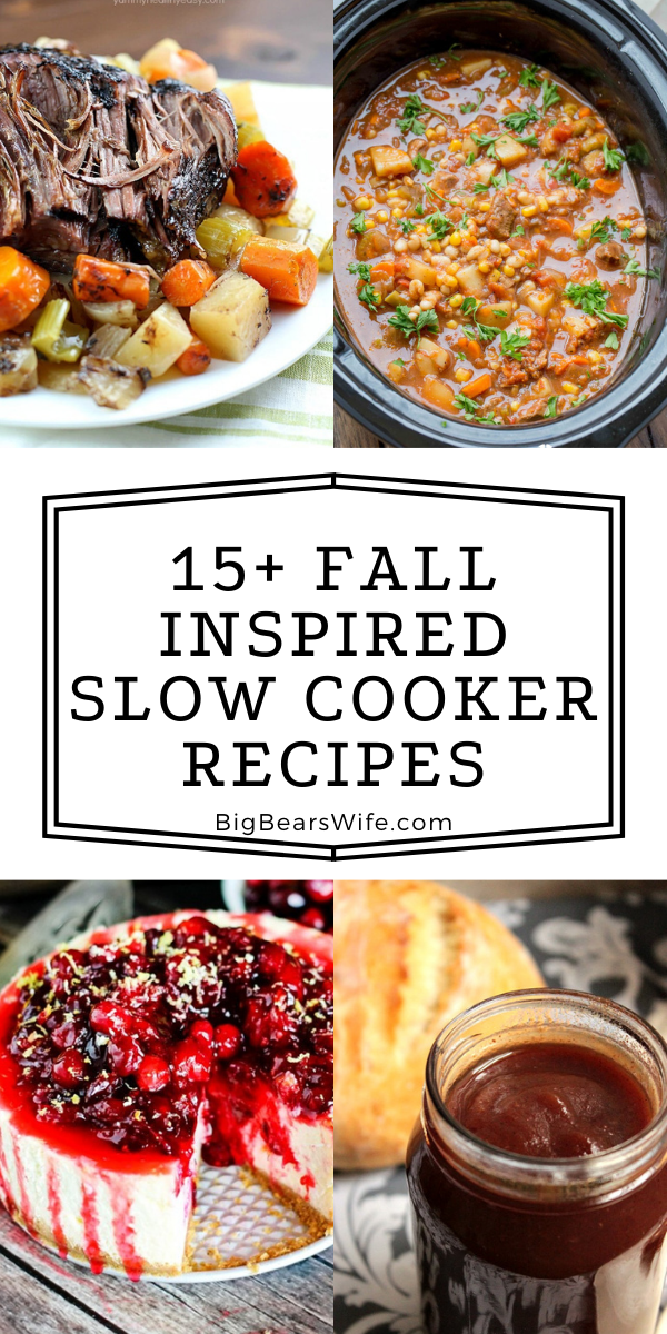 Are you in love with your slow cooker? If so, you're going to go crazy over these amazing Fall Inspired Slow Cooker Recipes! Not totally in love with your slow cooker? After you make these recipes you will be!! via @bigbearswife