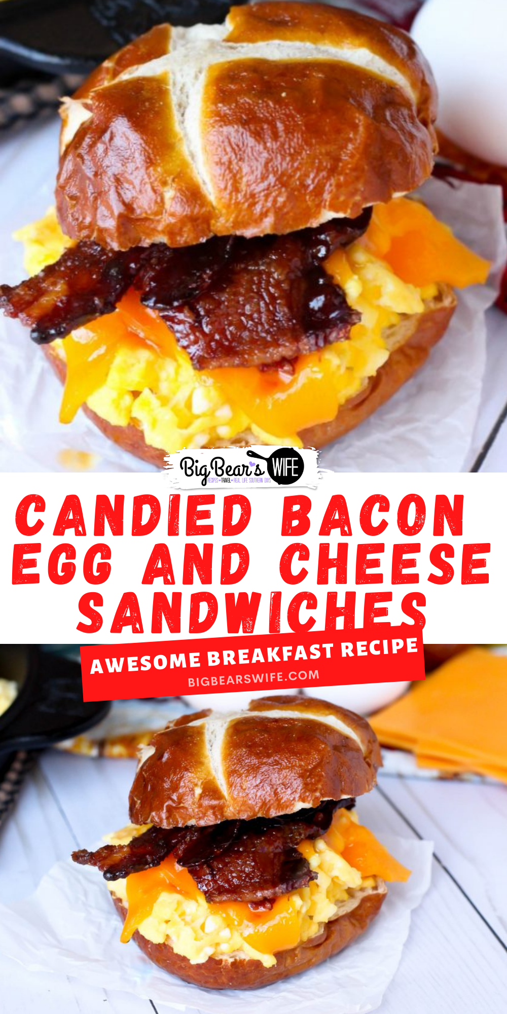 What's better than bacon for breakfast? Candied Bacon piled with perfectly scrambled eggs and cheddar cheese on a pretzel bun! Candied Bacon Egg and Cheese Sandwiches are the perfect way to start the day!  via @bigbearswife