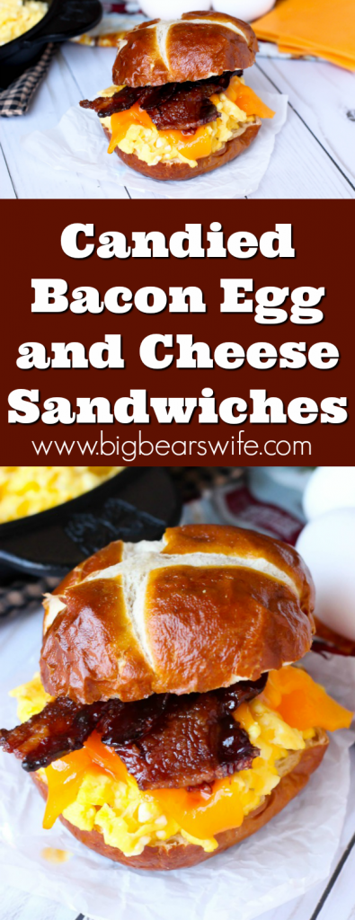 Candied Bacon Egg and Cheese Sandwiches - What's better than bacon for breakfast? Candied Bacon piled with perfectly scrambled eggs and cheddar cheese on a pretzel bun! Candied Bacon Egg and Cheese Sandwiches are the perfect way to start the day!