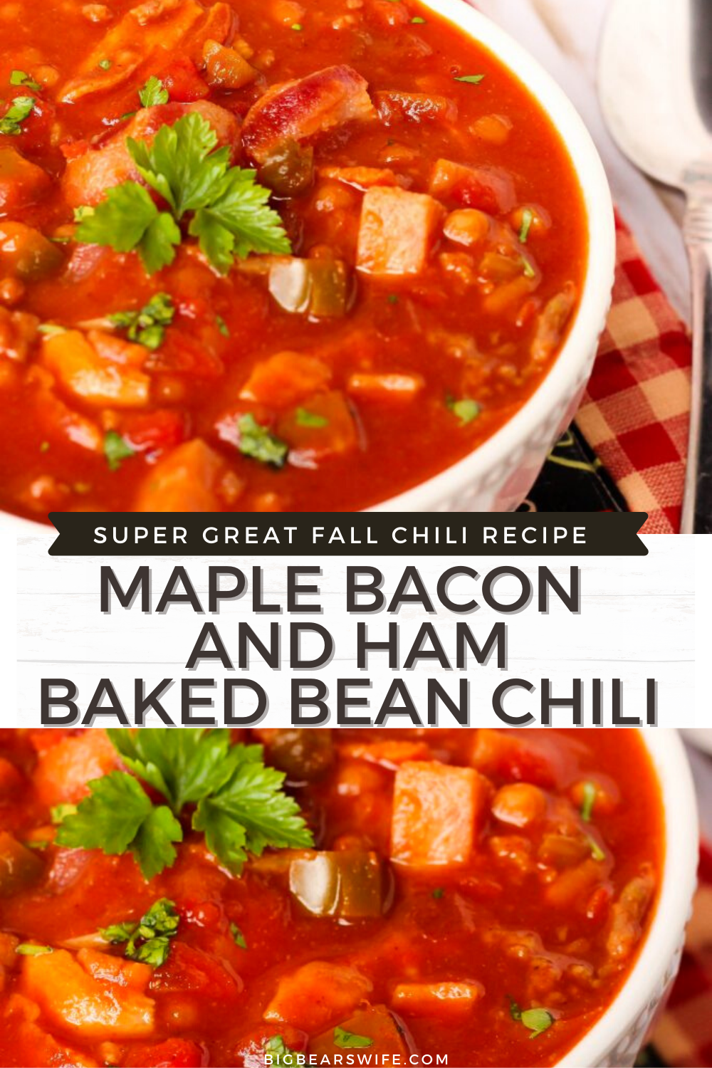Maple Bacon and Ham Baked Bean Chili - ThisMaple Bacon and Ham Baked Bean Chili is a nod to my home in Virginia and the flavors that come from around the state. This will warm you up! BigBearsWife fans LOVE this tasty fall recipe! Click the photo to grab the recipe! Maple, Bacon and Chili is amazing together! You'll love this! There are more fall recipes on the blog too!  via @bigbearswife