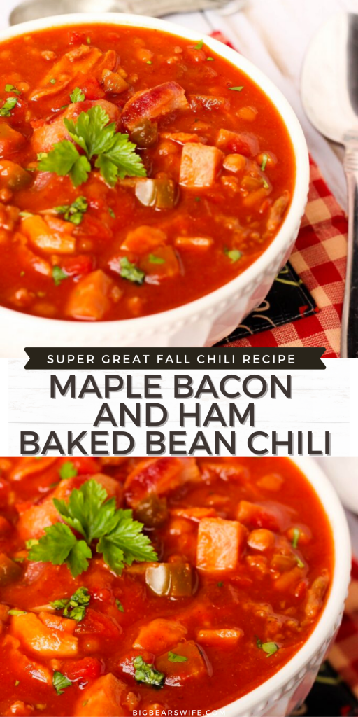 Maple Bacon and Ham Baked Bean Chili - ThisMaple Bacon and Ham Baked Bean Chili is a nod to my home in Virginia and the flavors that come from around the state. This will warm you up! BigBearsWife fans LOVE this tasty fall recipe! Click the photo to grab the recipe! Maple, Bacon and Chili is amazing together! You'll love this! There are more fall recipes on the blog too!