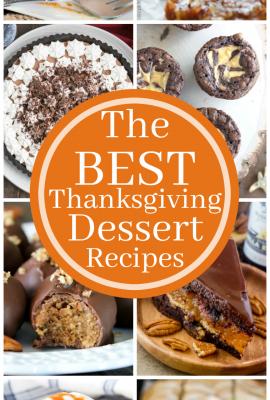 17 of the BEST Thanksgiving Dessert Recipes