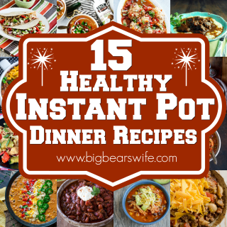 15 Healthy Instant Pot Dinner Recipes - You've come to the right spot for Healthy Instant Pot recipes! I've found15 Healthy Instant Pot Dinner Recipes that I know you're going to love!