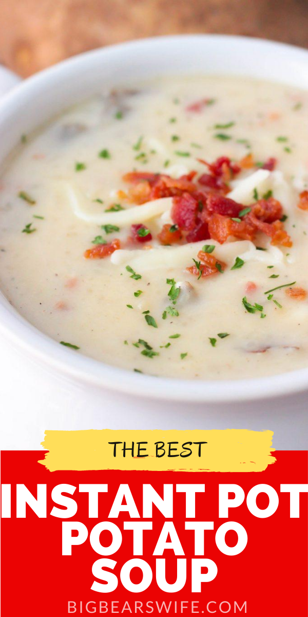 ThisInstant Pot Potato Soup is pure comfort food and I love the fact that you can set the Instant Pot and walk away without babysitting this soup on the stove. via @bigbearswife