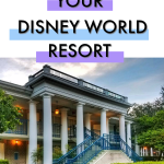 Disney Vacation Planning Series: Picking Your Disney World Resort
