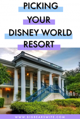 Picking Your Disney World Resort