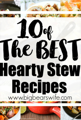 10 of the BEST Hearty Stew Recipes