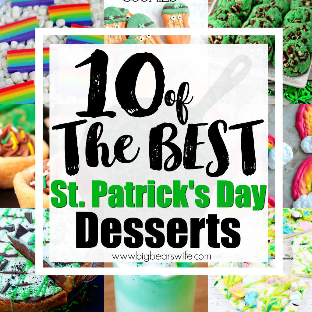 10 of the BEST St. Patrick's Day Desserts