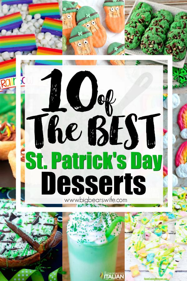 10 of the BEST St. Patricks Day Dessert Title Photo