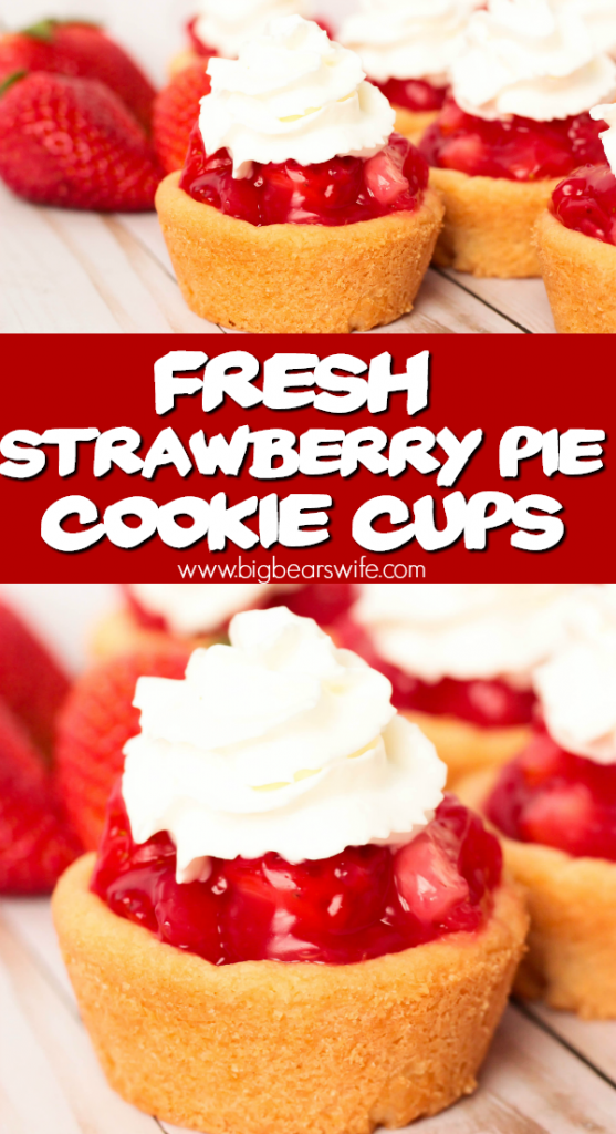 Strawberry Pie Cookie Cups