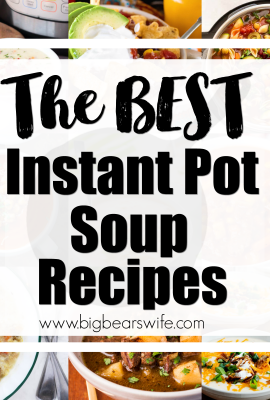 The BEST Instant Pot Soup Recipe Title Photo
