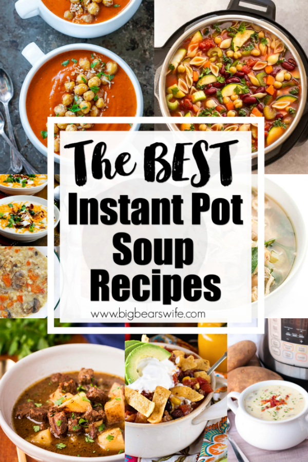The BEST Instant Pot Soup Recipes Title Photo