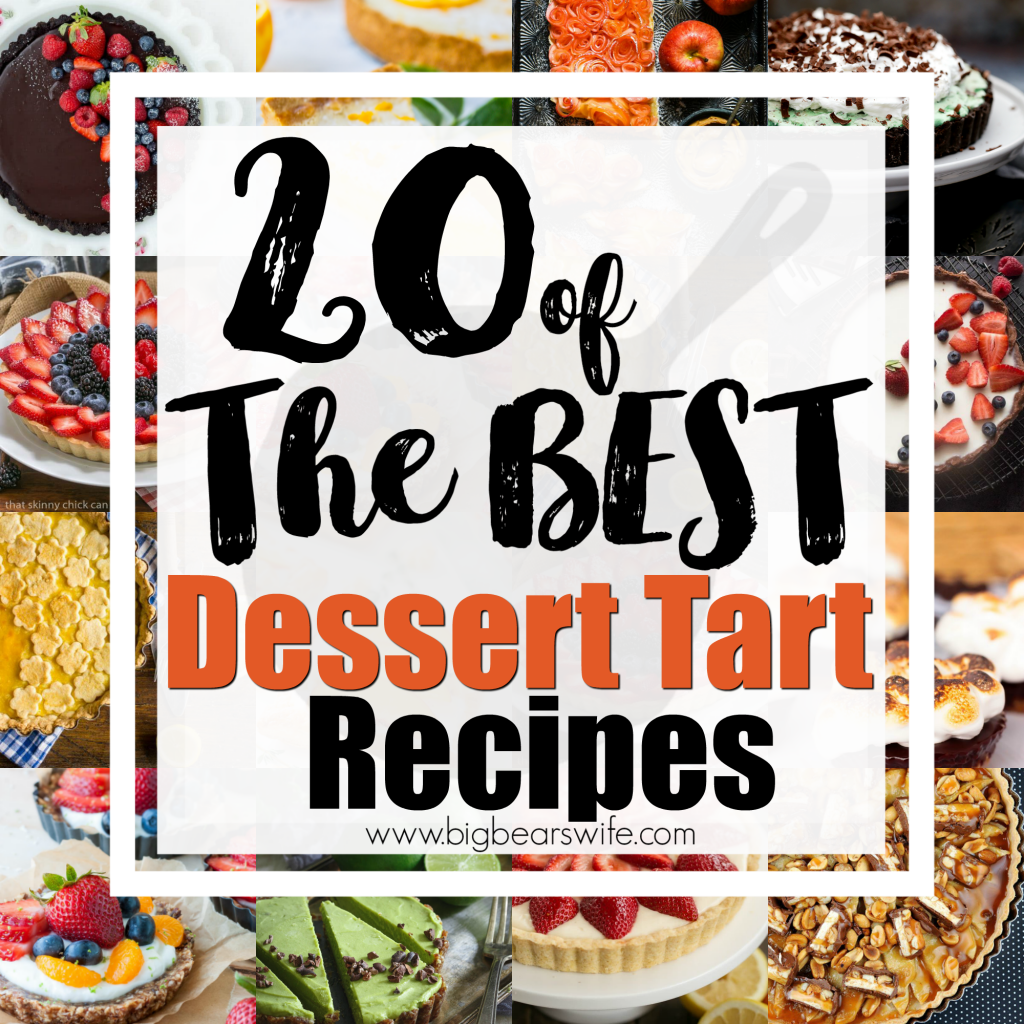 20 of the BEST Dessert Tart Recipes - Dessert Tarts are pretty easy to make and you can create all types of flavors and gorgeous desserts with them. Here are 20 of the BEST Dessert Tart Recipes that I've fallen in love with.